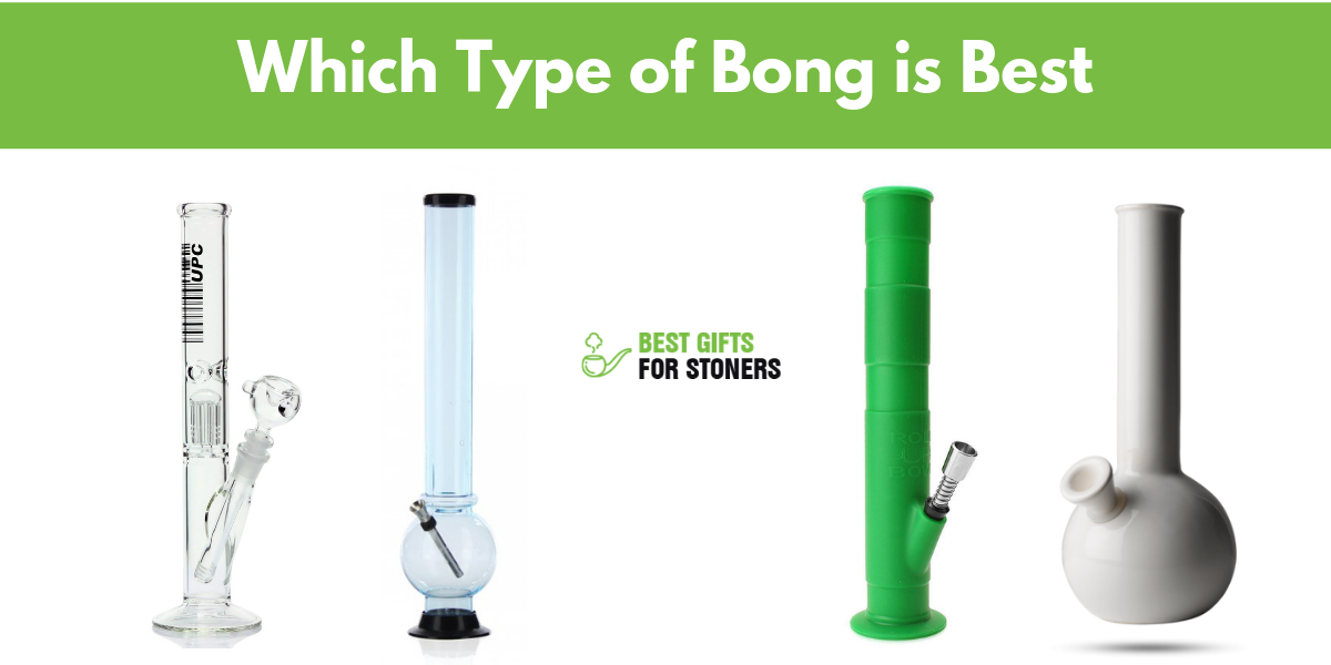 which type of bong is best