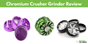 Chromium Crusher Grinders Review 2019