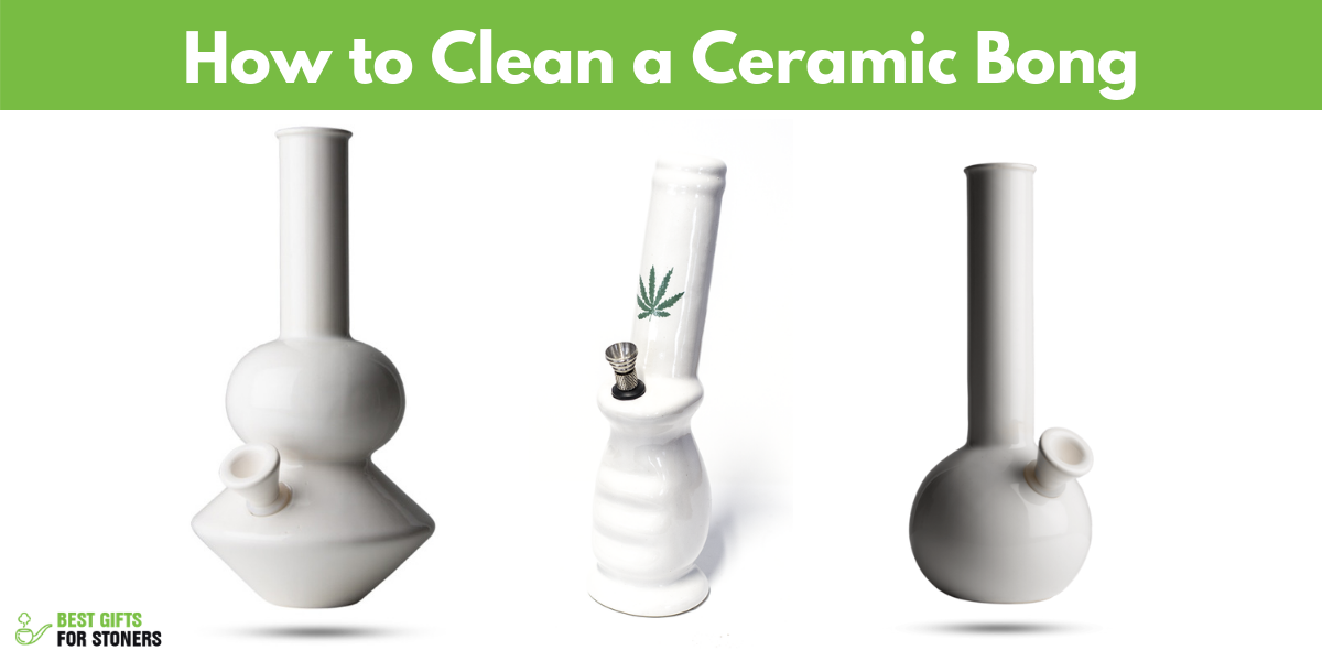 how to clean a ceramic bong