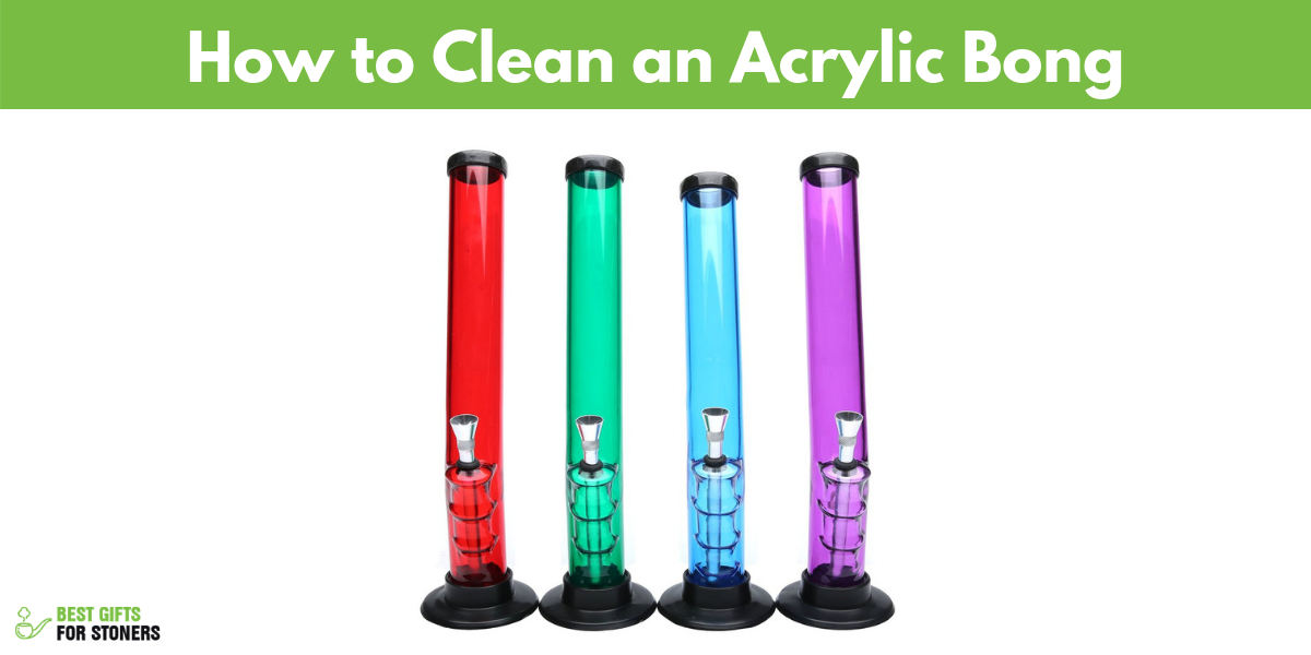 how to clean an acrylic bong