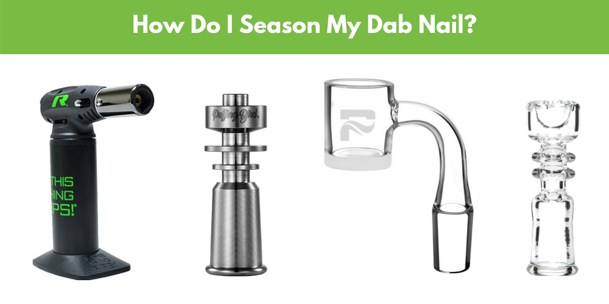 how do i season my dab nail