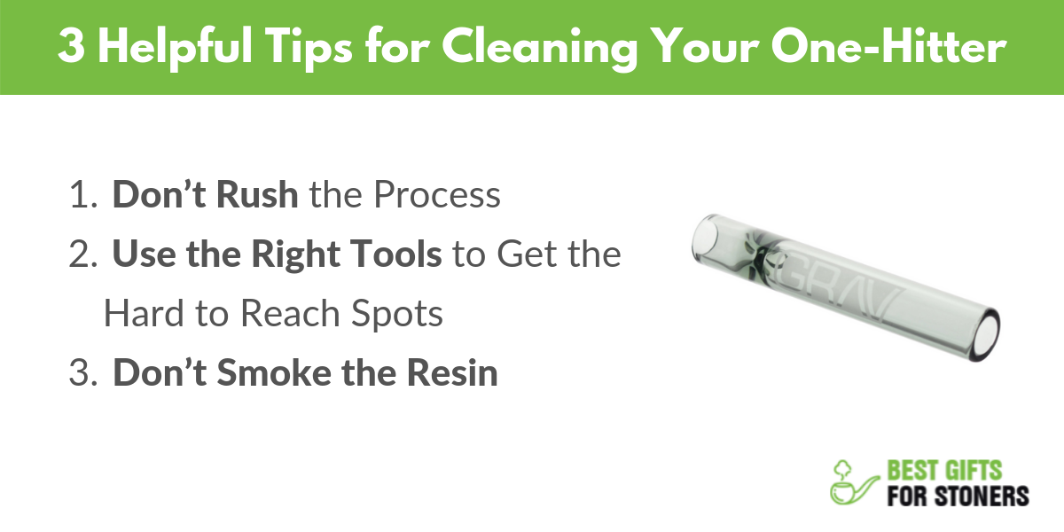 3 helpful tips for cleaning your one hitter