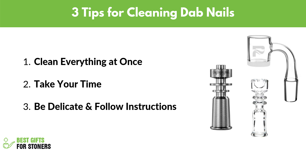 3 tips for cleaning your dab rig nails