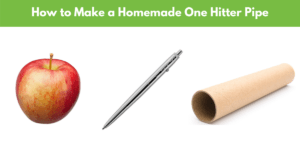 Best Ways to Make a Homemade One Hitter Pipe