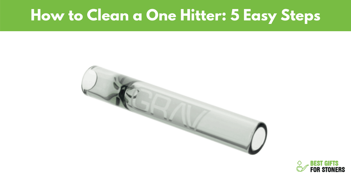 How to clean a one hitter pipe ultimate one hitter cleaning guide