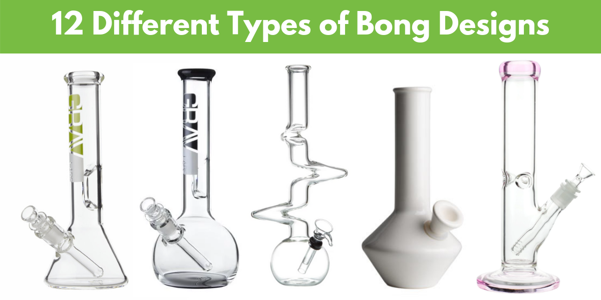 12 Different Types of Bong Designs