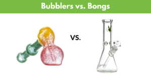 Bubblers vs. Bongs - Which is Best