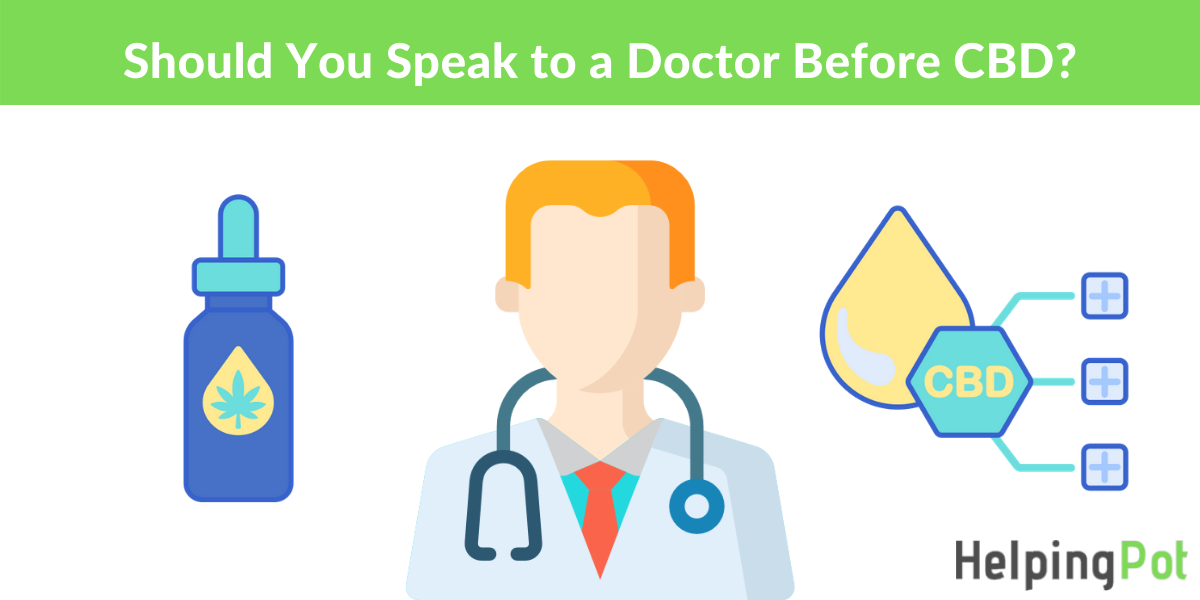 should you speak to your doctor about cbd