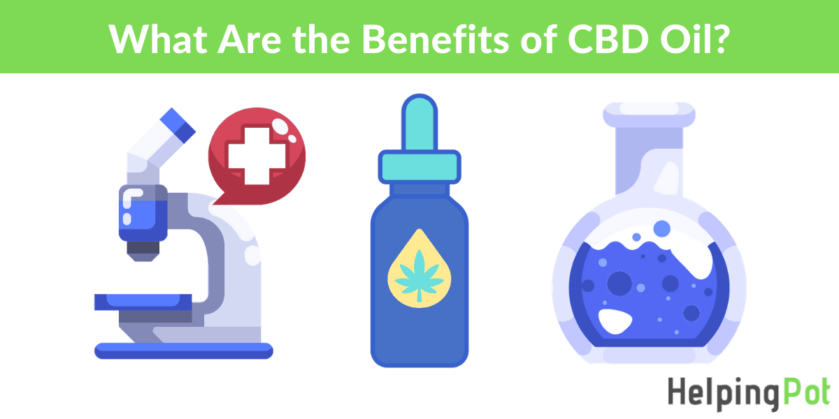 what are the benefits of cbd oil - cbd oil benefits