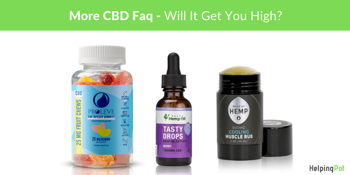 more FAQ about CBD - will it get you high