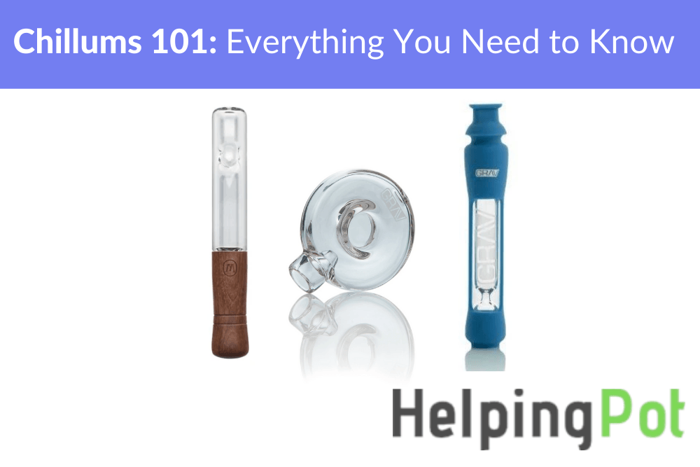 Chillums 101 – What you Need to know